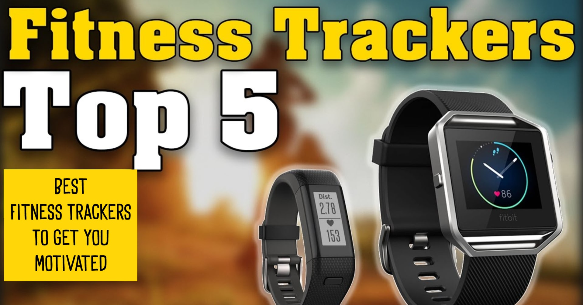 Will a Fitness Tracker Help Me Get Motivated? (5 Best Fitness Watch Trackers This Year)