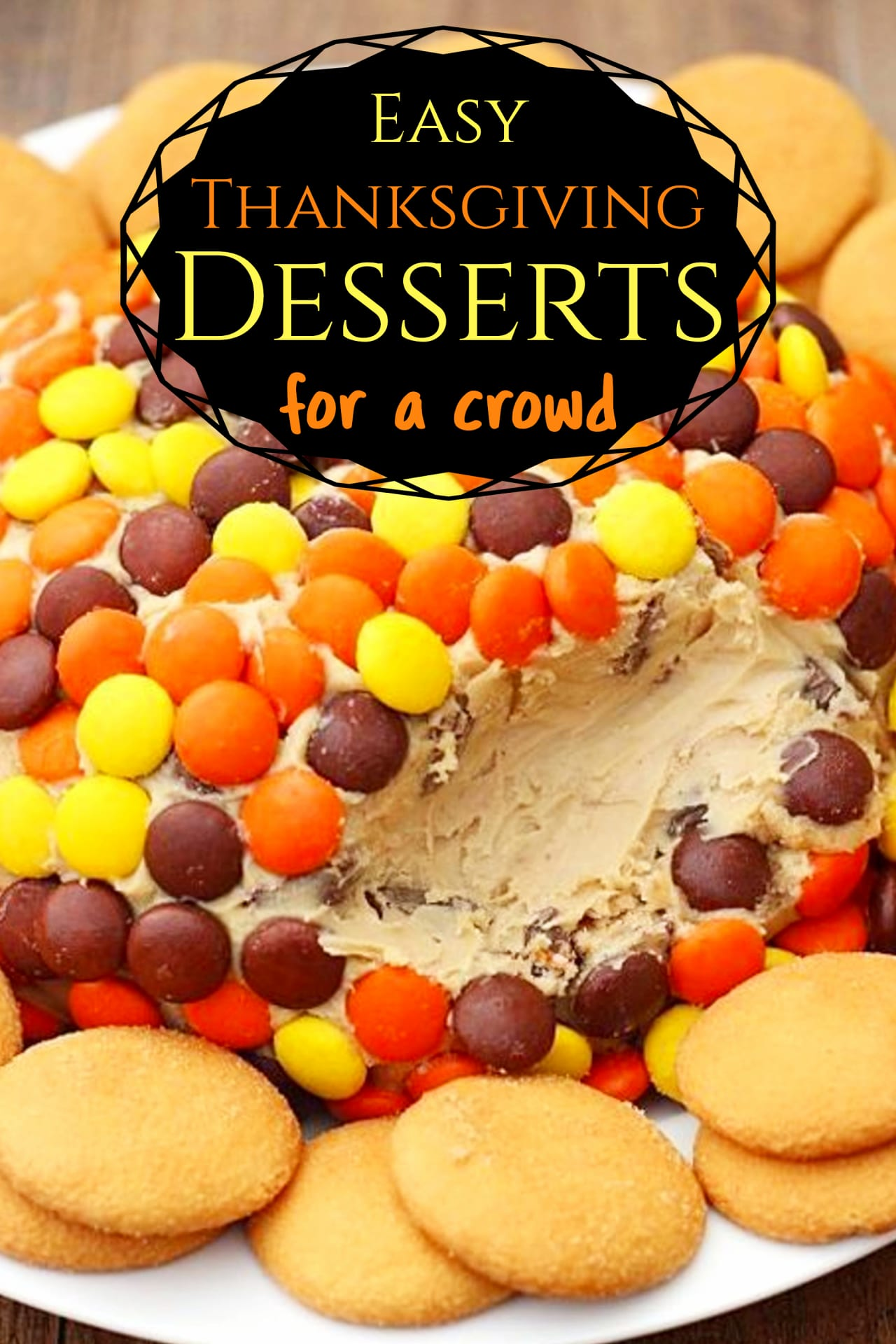Easy Thanksgiving Desserts For a Crwod - Simple and UNIQUE Thanksgiving Desserts Recipes for your large group or family get-together or pot luck