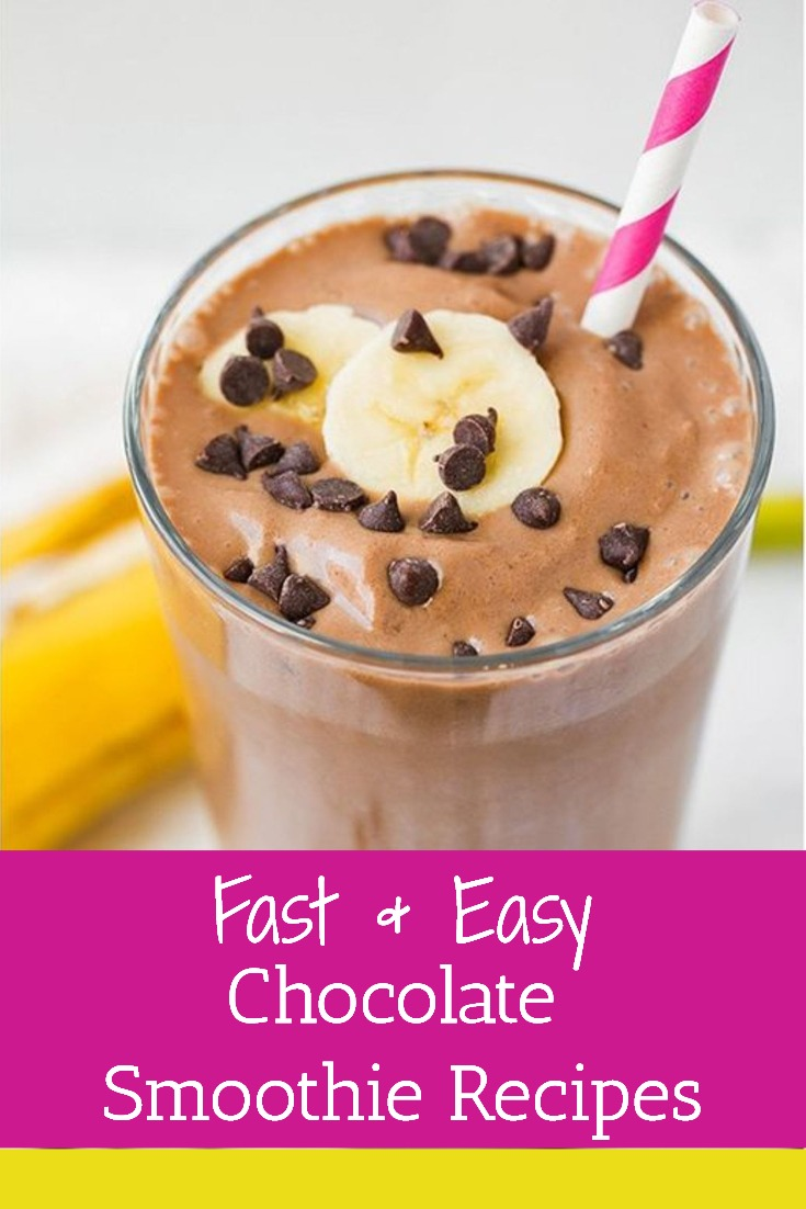 Fast and Easy Chocolate Smoothie Recipes - Healthy Skinny Smoothie Recipes