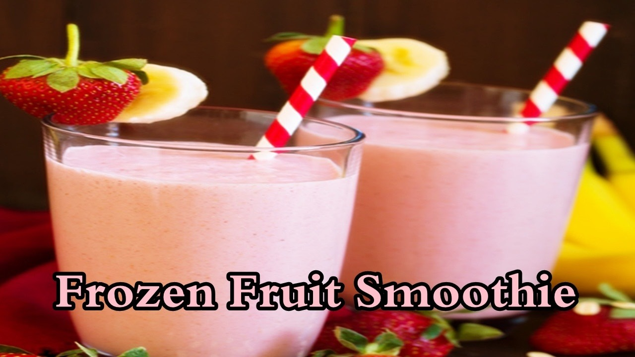 Best Blenders for Frozen Fruit Smoothies Reviews, Recipes & Buying Guide