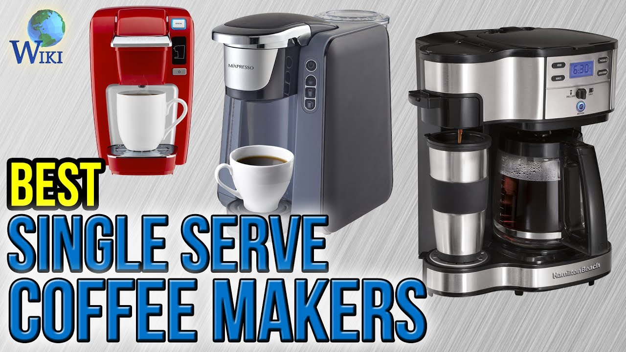 Best Single Cup Coffee Makers 2019 Single Serve Coffee