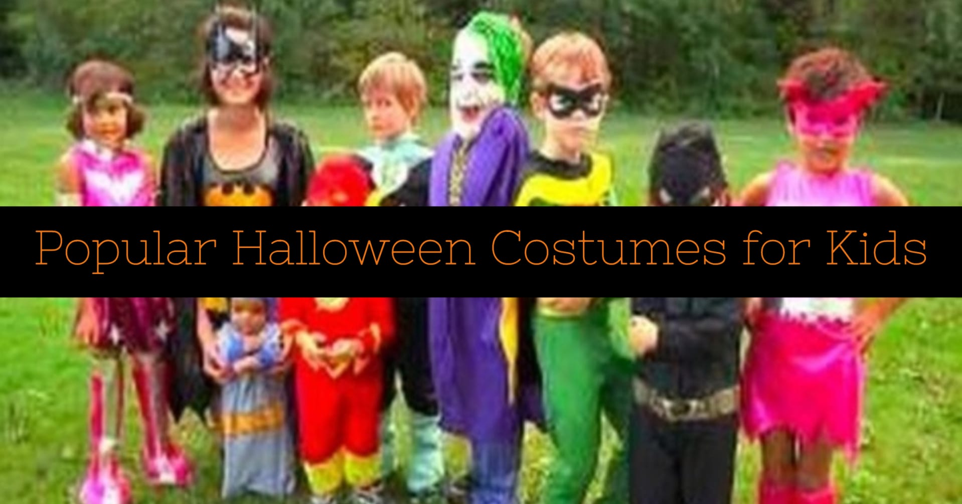 Most Popular Halloween Costumes for Kids This Year