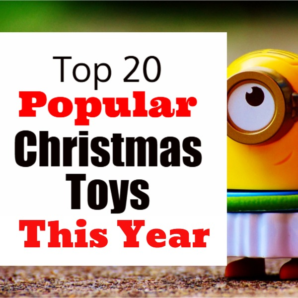 Popular Christmas Toys & Best Toys for This Christmas