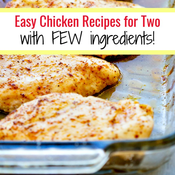 Easy Chicken Recipes for Two with Few Ingredients - easy YUMMY chicken recipes