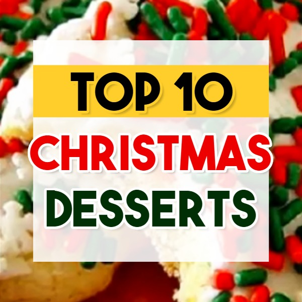 Top 10 Christmas Desserts - Most Popular Christmas Desserts - Let's take a look at the best Holiday dessert recipes, award-winning Christmas dessert recipes and the Top 10 Holiday desserts that are NOT the standard pumpkin pie or pecan pie – these are unique Christmas dessert recipes. These just might be the best Christmas dessert recipes EVER
