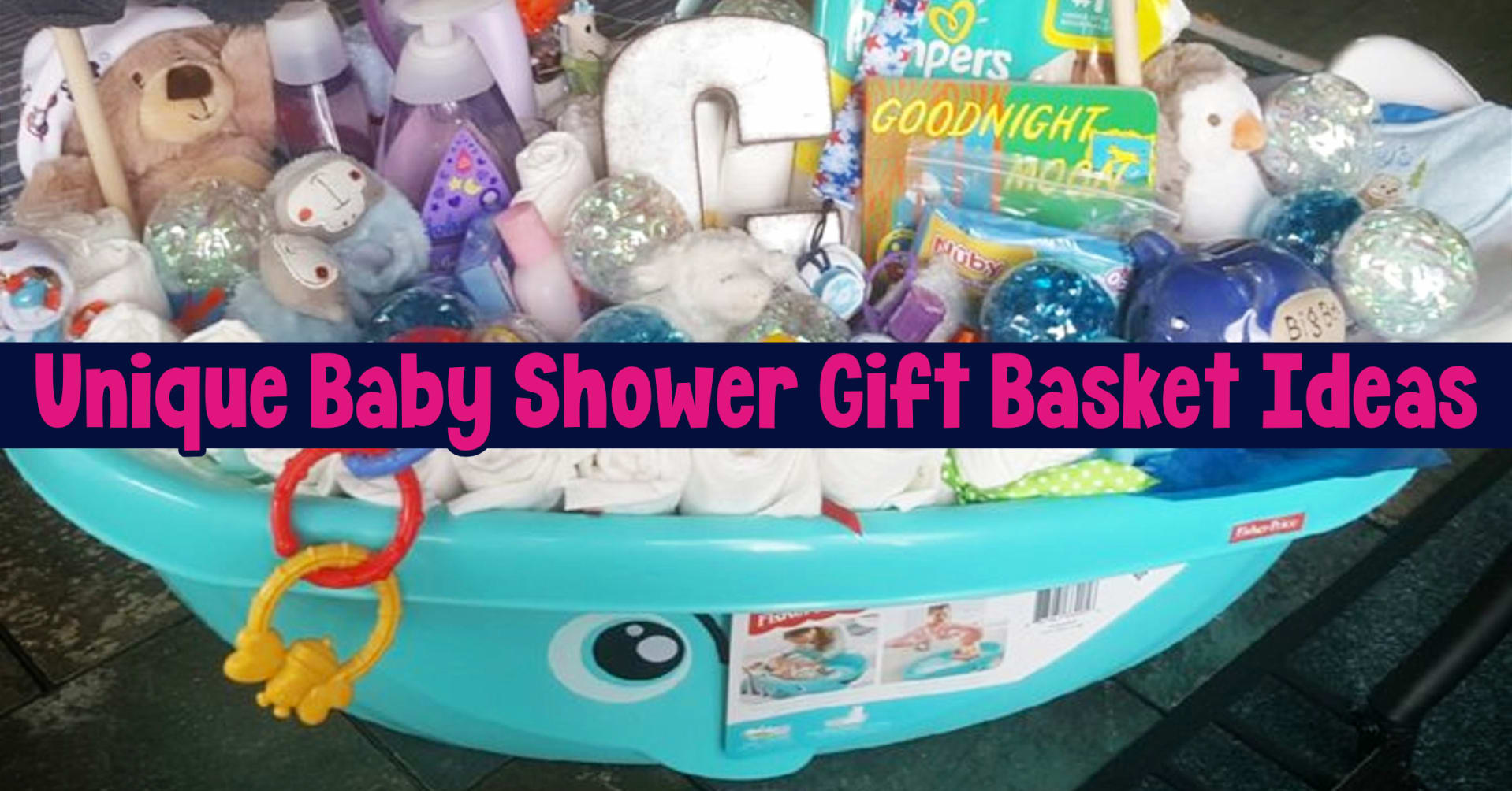 Baby Shower Gift Basket Ideas – Creative DIY Baby Shower Gift Baskets To Make If You're On a Budget