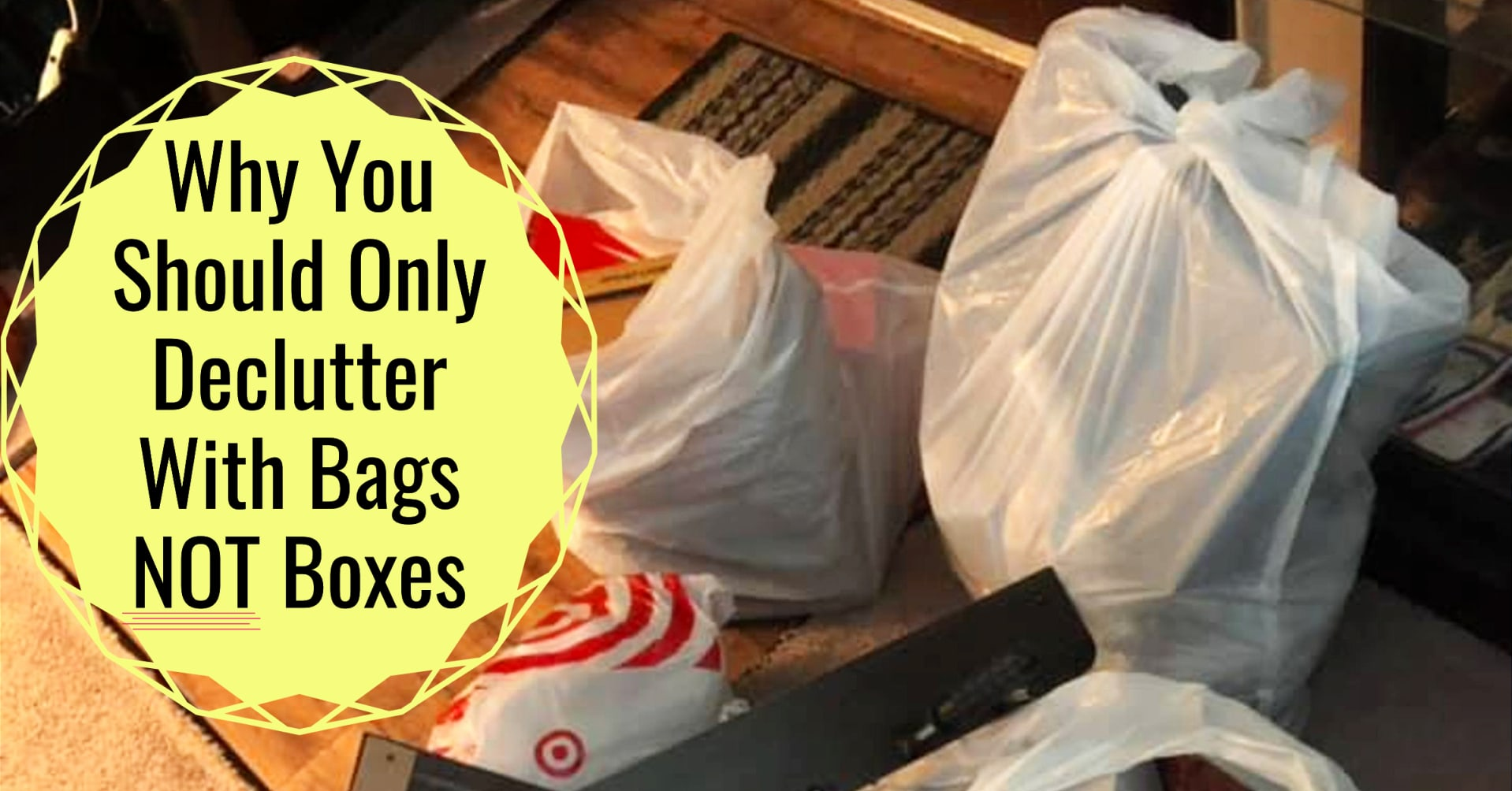 Decluttering Club:  Why You Should ONLY Declutter With Bags NOT Boxes
