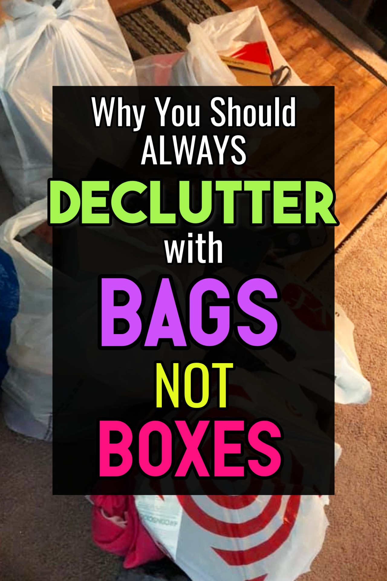Uncluttering your home (or trying to but feeling SO overwhelmed)?  Here's a Decluttering Club TRICK:  always use BAGS when decluttering your home - NOT boxes.  It's why so many decluttering challenges work and other decluttering strategies FAIL.  Here's why...