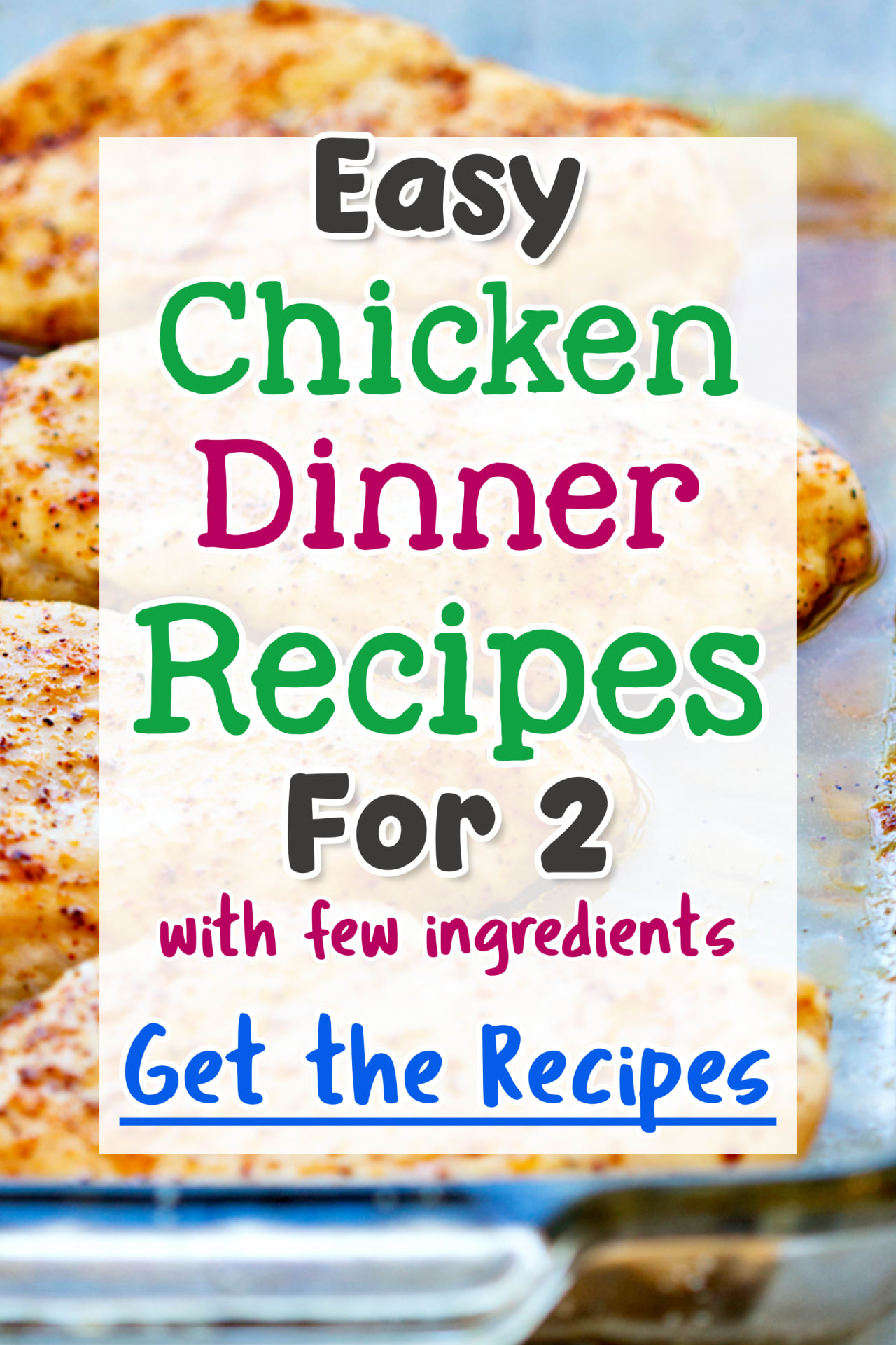 Easy Chicken Dinner Recipes For Two with few ingredients - simple chicken recipes for dinner tonight for 2 people.  Frugal chicken recipes for cooking on a budget...