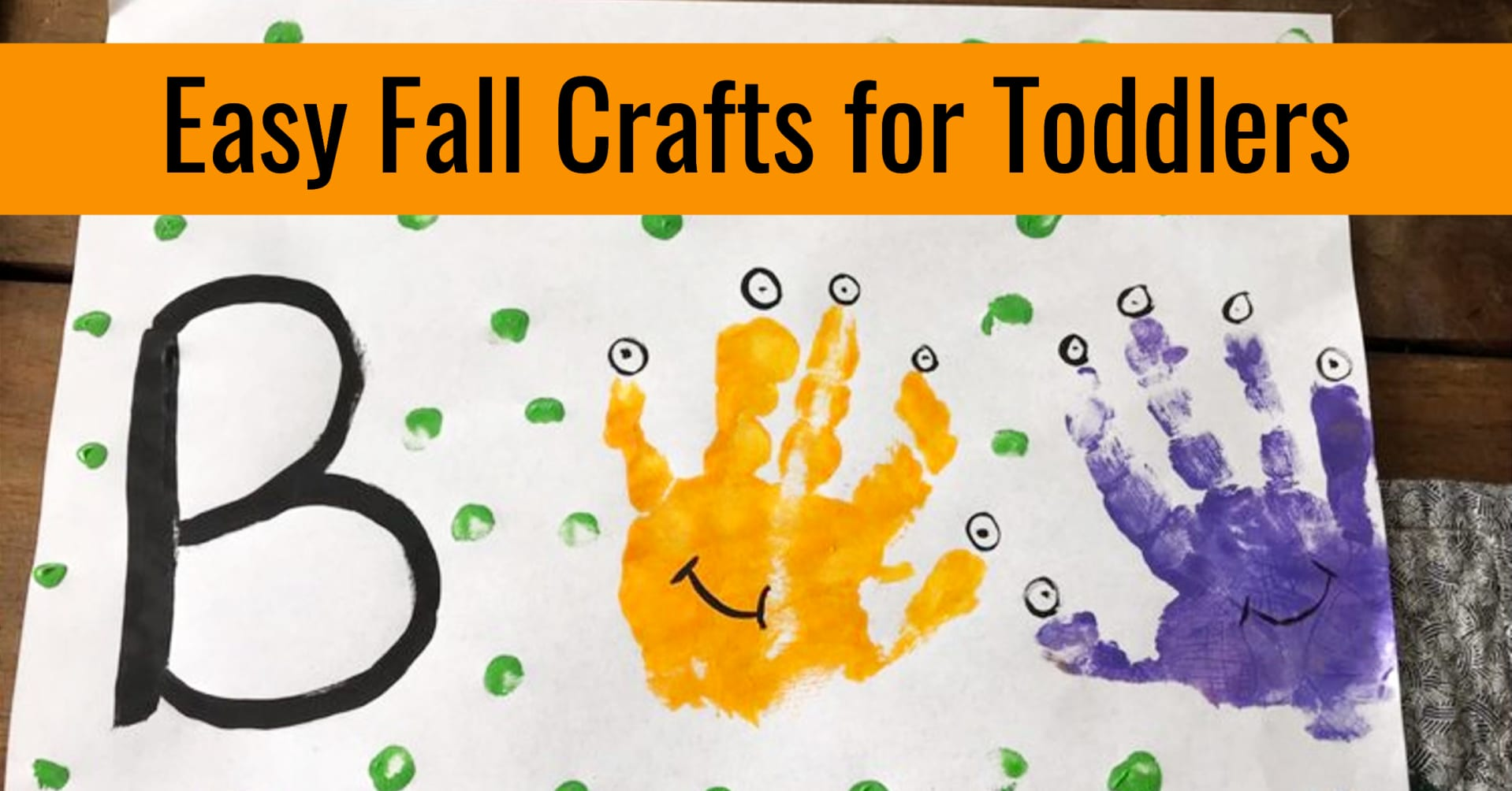 Autumn & Fall Crafts For Toddlers To Make
