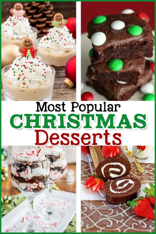 Most Popular Christmas Desserts - Holiday Dessert Recipes With Pictures.  Super easy holiday desserts and Christmas desserts for a party or for a crowd.  Try these 10 easy Christmas desserts this Holiday!