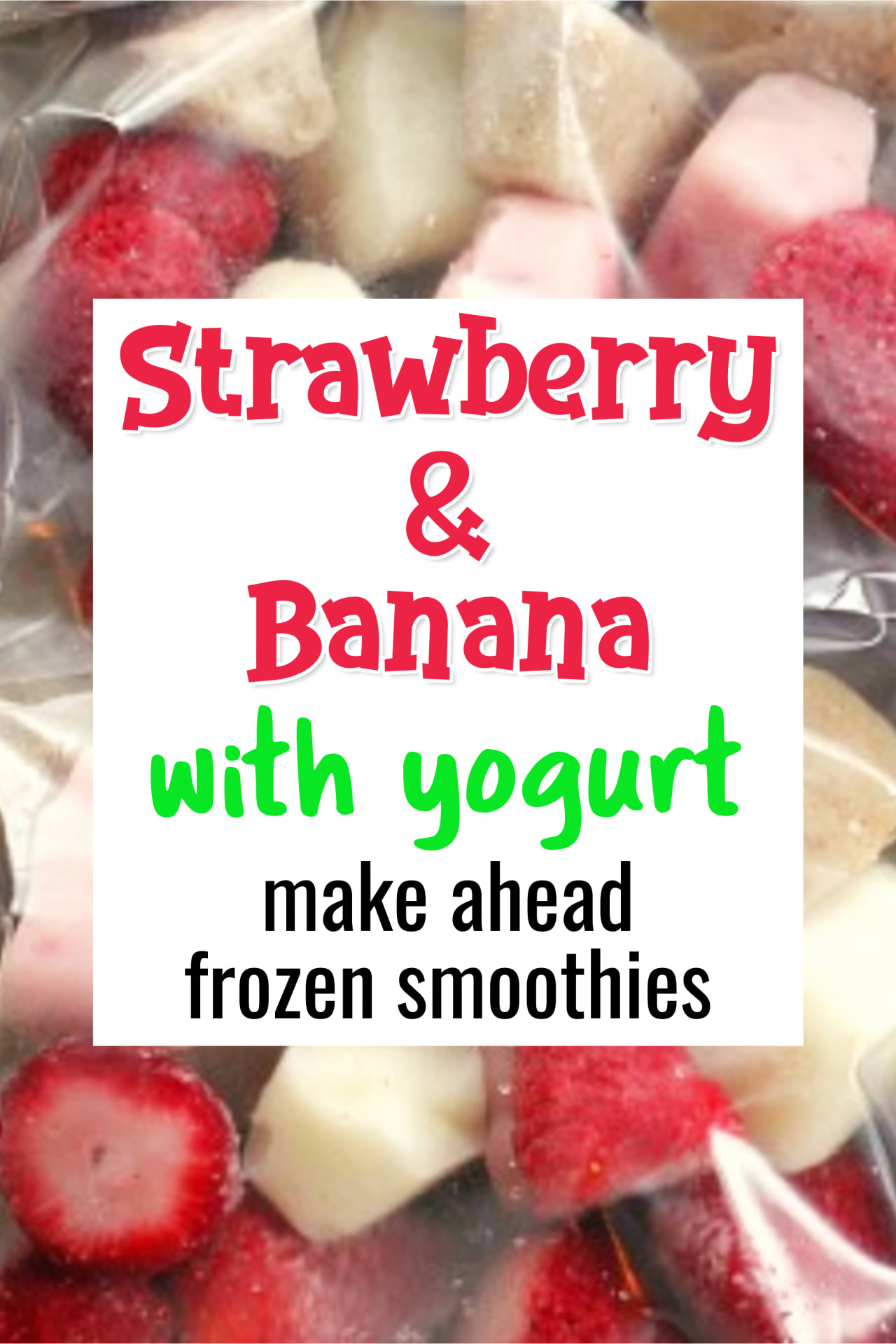 Frozen Fruit Smoothie Recipes - Easy Frozen Strawberry Banana Smoothie With Yogurt - These insanely good make ahead smoothie bags are so easy - just pop your fruit into a baggy or Ziploc and put it in the freezer to use in your blender whenever you want to make a fast and EASY breakfast fruit smoothie - this smoothie has strawberry, banana and yogurt and is pretty good for weight loss and very energizing!