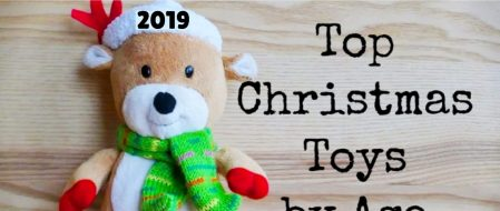 Top 10 Christmas Toys – Hottest Toys for Christmas This Year (Most Wanted By Age)