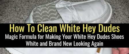 How To Clean White Hey Dudes So They Look NEW Again (works for all white canvas shoes)