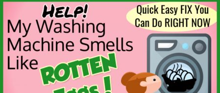 Washing Machine Smells Like Rotten Eggs or Sewage? How To Get RID Of The Smell (Easy Fix)
