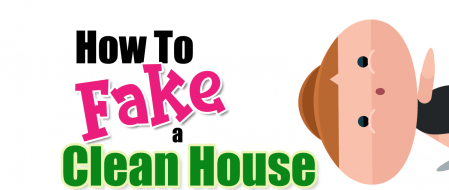 Fake a Clean House in 30 Minutes?  You Bet! Here's How
