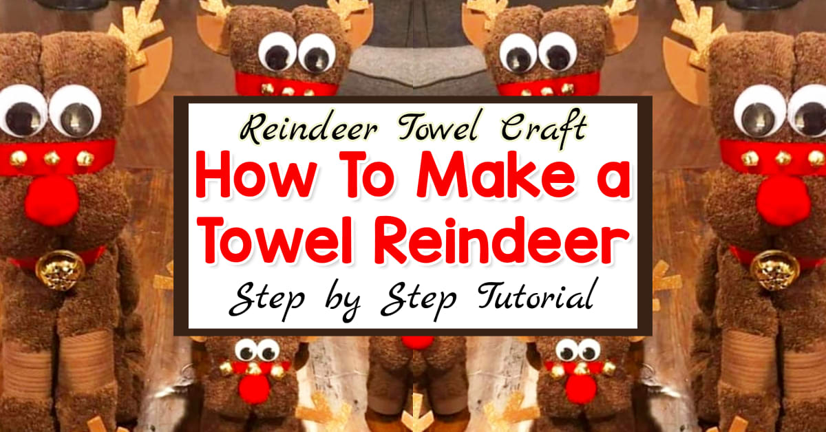 Towel Animals - Great Ideas for Old Towels - This is one of the best towel animals to make at Christmas - a Towel Reindeer. Here's how to fold a towel into a reindeer
