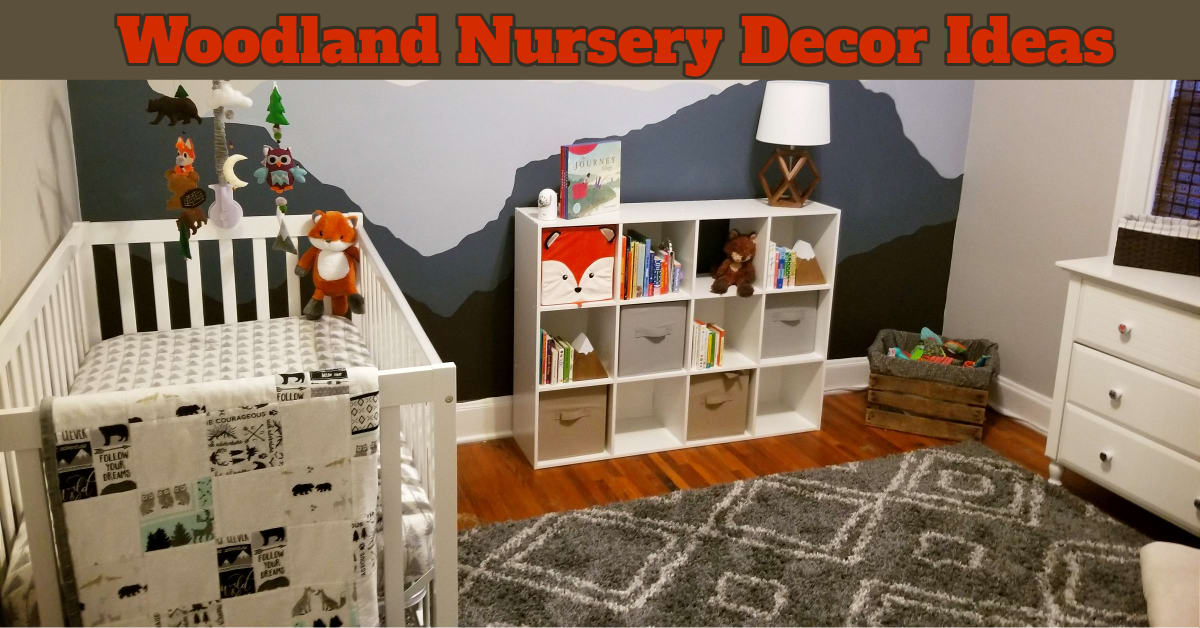 Woodland Baby Nursery Decor Checklist and Decorating Ideas For Boy and Girl Baby Rooms